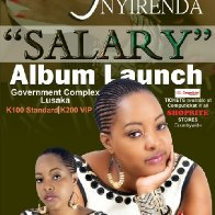 "Angela Nyirenda ""Salary"" Album Launch"